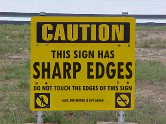 silly-sign-caution-sharp-edges