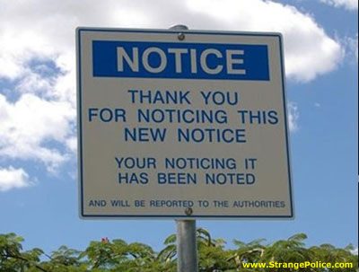silly-sign-noticing-has-been-noted