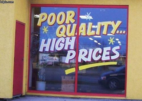 winkel-reclame-slechte-kwaliteit-hoge-prijzen